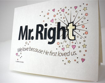 We love because He first loved us, Mr. Right, black printable clip art for Christian guys friends husband men fathers birthday anniversary