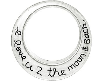 "10pcs. Antique Silver Circle Ring Round ""I love you to the moon and back"" Charms Pendants - 30mm (1 1/8"")"