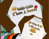 GOBBLE GOBBLE I have a Secret,  I'm going to be a Big Cousin Raglan Shirt Personalized with Month and year turkey baby announcement