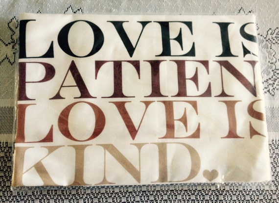 Egyptian cotton pillowcase printed with Love is patient, love is kind on sale