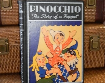 Vintage 1939~The Adventures of~PINOCCHIO The Story Puppet~Collodi Illustrated Esther Friend