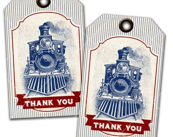 Vintage Train Party - Steam Engine - Thank You Tags - Favor Tags - Instant Download - Print Your Own