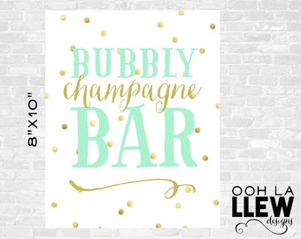 INSTANT DOWNLOAD: Bubbly Champagne Bar Party Decor Sign