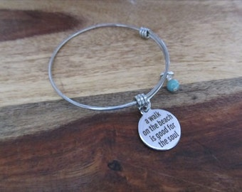 "BeachCharm Bracelet- ""a walk on the beach is good for the soul"" laser etched charm with an accent bead in your choice of colors"
