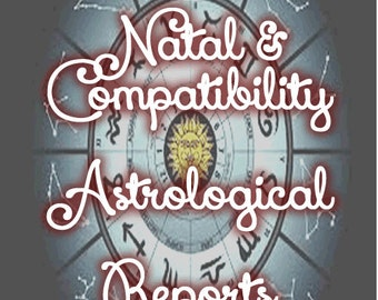 Natal Astrology Charts and Report  & Compatibility