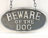 Cast Iron Vintage Inspired Old Fashioned - Beware Of The Dog - Wall Mount Puppy Sign - Distressed Nautical Modern Grey Gray - Concrete