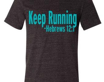 Men's Running Shirt, t-shirts, tee, shirts, gift for him, faith, christians, Keep running, hebrews 12:1