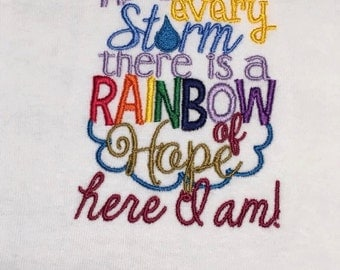 After every storm - Here I am Embroidered One Piece or t-shirt