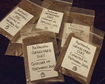 Authentic Graveyard Dirt - Collected on Halloween