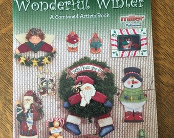 Miller Woodcraft Wonderful WInter Tole Painting Pattern Book A combined Artists Book
