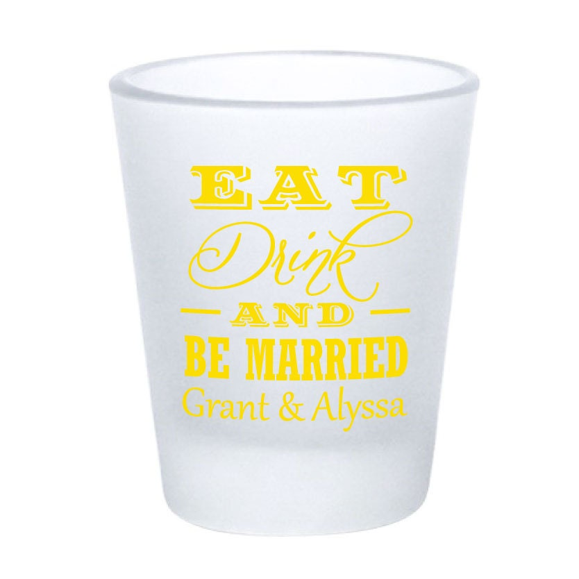 wedding favors personalized frosted shot glasses eat by factory21