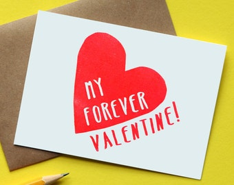 My Forever Valentine!  / Single Letterpress Printed Card