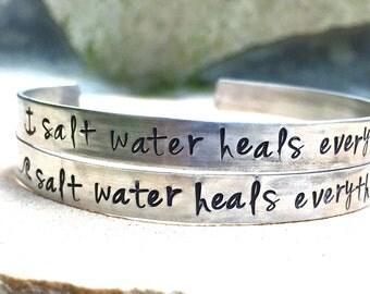 Salt Water Heals Everything Bracelet, Beach Bracelet, Ocean Bracelet, Hand Stamped Cuff, natashaaloha, Valentines For Her