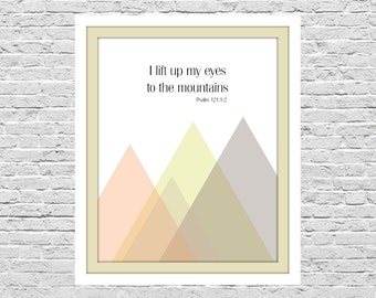 Psalm 121: I Lift Up My Eyes To The Mountains, Bible Verse Printable, Christian Art Print, Geometric Mountains, 8x10 Instant Download