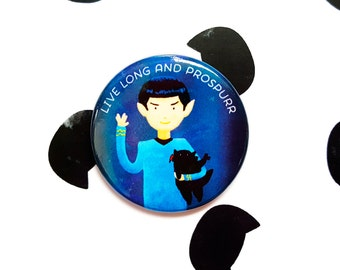Live Long And Prospurr ~ Purrfect Pinback Button