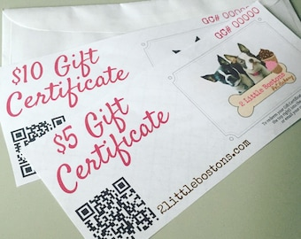 2 Little Bostons Pet Bakery Gift Certificate - Gift Idea for Pet Lover - Pet Owner - Paper Certificate - Add a Message - Birthday Dog Treats