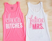 Bachelorette Party Tank Tops | Cheers Bitches & Future Mrs. | Pink and White Glitter