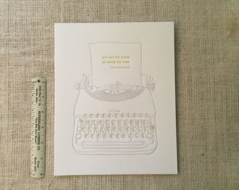 "TYPEWRITER - You had the power all along : 8"" x 10"" - Frameable - LETTERPRESSED"