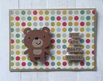 You Are Beary Special Bear Card