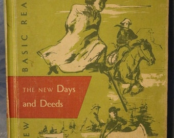 Text Book The New Days and Deeds Childrens School Book New Basic Reader1955