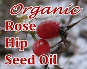Organic Rose Hip Seed Oil - Choose Size: 1, 2 or 4 oz sizes available (Larger sizes in our store!)