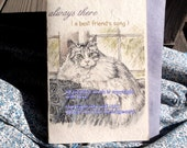 always there ( a best friend's song ) maine coon/choose an image/journey/sentimental/unique empathy condolence cards