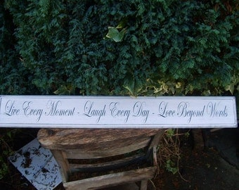 "Inspirational Handmade Vintage Sign LARGE ""Live Every Moment Laugh Every Day Love Beyond Words"""