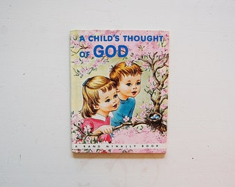 Religious Kid's Book A Child's Thought of God, Rand McNally Elf Book, Christianity Book
