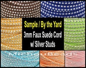 SAMPLE / By the YARD - 3mm Flat Micro Fiber Soft Suede w/ SILVER Studs - 3X1.5mm Faux Suede Ribbon Jewelry Cord - Pick Color - Instant Ship