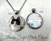 Custom Pet Memorial Necklace - If Tears Build Stairway Heaven Double Sided Photo & Text  Personalized Photo Jewelry - In Memory Jewelry