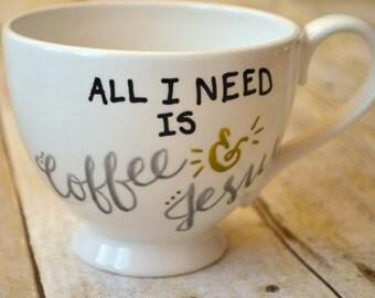 "Hand Lettered ""Coffee and Jesus"" Mug"