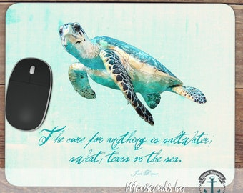 Mousepad: The Cure for Anything   Sea Turtle Jack Dinesen Quote Decor   Handmade in USA Office Accessory