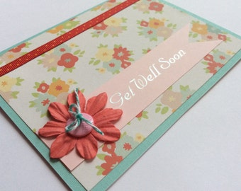 Get Well Card, Get Well Soon Card, Thinking of You Card, Floral Card, Handmade Card