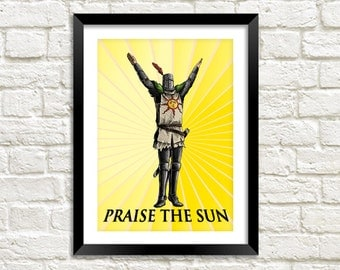 PRAISE THE SUN Print: Dark Souls Solaire of Astora Knight of Sunlight Artwork