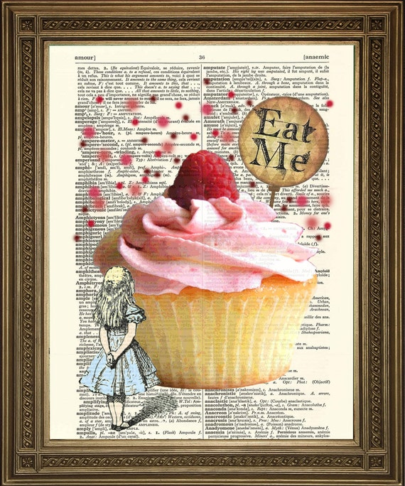 ALICE EAT ME Print: Alice in Wonderland Cake Art on Dictionary | 570 x 684 jpeg 125kB