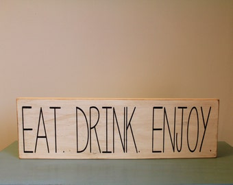 Eat Drink Enjoy Hand Painted Sign