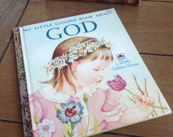 My Little Golden Book About God Published in 1975