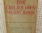 Antique Music Book - Child's Vintage Music Book - Rare Book - Children's Music - 1918 Music Book
