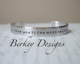 I Love You To The Moon And Back Hand Stamped Bracelet- Personalized Bracelet