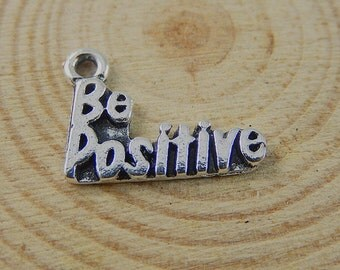 1 Be Positive Charm Inspirational Word Charms Antique Silver Tone 16 x 12 mm - sc448