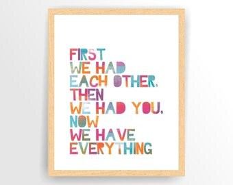 Rainbow, Abstract Printable Nursery quote print First we had each other...  Printable, DIY,  INSTANT DOWNLOAD ( TIPO0039 )