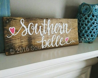Southern Belle sign, wood signs, Southern signs, the South signs, wood signs sayings, Southern girl sign, pallet signs, Southern decor