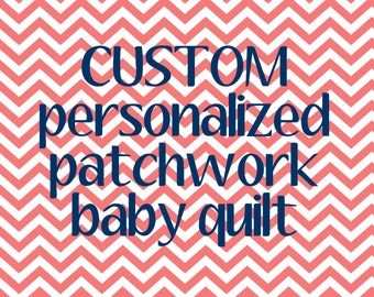 Personalized Patchwork Baby Quilt - CUSTOM REQUEST - crib blanket