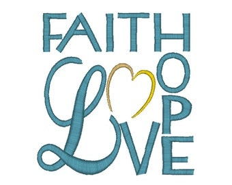 Faith Hope Love Embroidery Design Word Art In 2 sizes: 4x4, 5x7