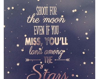 Shoot for the moon land among stars journal