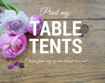 Print My: Table Tents - Set of 4 (Choose from current collection)