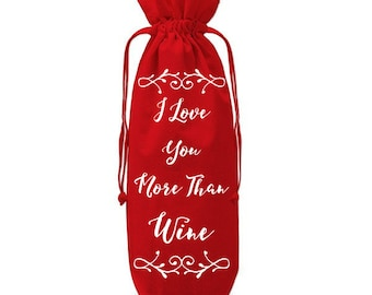 I Love You More Than Wine Gift Bag - Perfect Valentines Gift