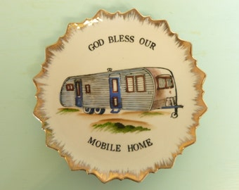 Vintage God Bless Our Mobile Home, Atomic Gold Edging, Porcelain Decorative Kitsch Plate, Collectible - Vintage Travel Trailer Decor