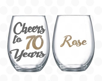 Cheers to 70 years - 70th birthday gift for women -  wine glass name included  70th birthday wine glass - 70th birthday gift - 70th birthday