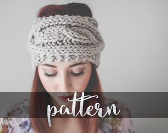 PATTERN // PDF (digitally delivered and permission to sell) Twisted Cable Earwarmer, Cozy Slip-on Accessory, Headband, Knit